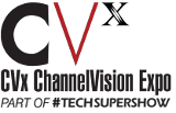 ChannelVision (CVx) Expo